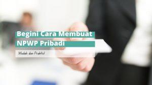 cara membuat npwp pribadi