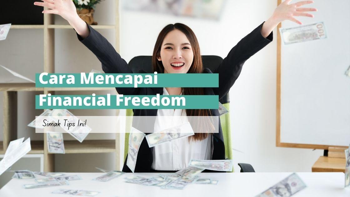 cara mencapai financial freedom