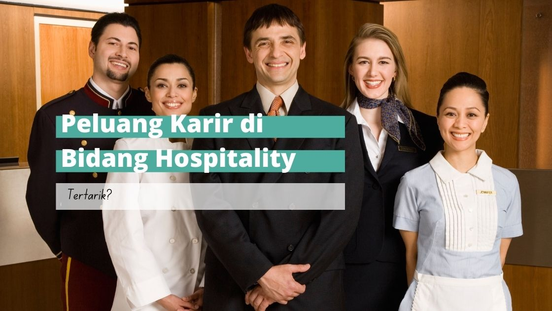 peluang karir di bidang hospitality